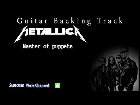 Metallica - Master of puppets (Guitar Backing Track) w/Vocals