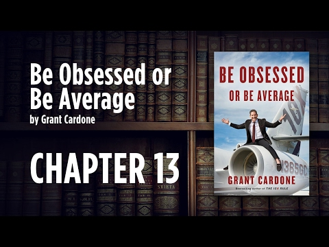 How to Pick Your Obsessions - Grant Cardone