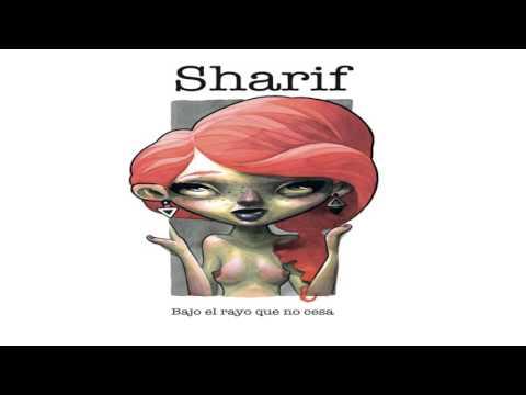 SHARIF - MUSICA PARA SORDOS (bajo el rayo que no cesa)
