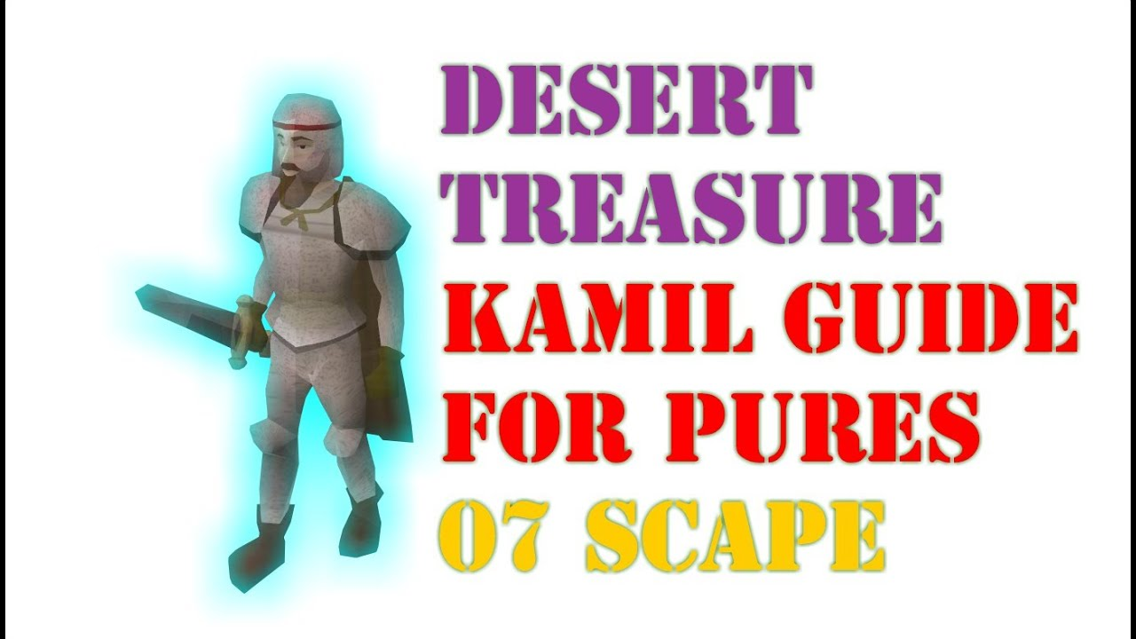 Desert Treasure - Kamil guide for pures - 07 Scape