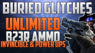 black ops 2 zombie glitches buried glitches unlimited b23r ammo invincible power ups
