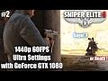 Sniper Elite 4 (Bitanti Village) PC Gameplay 1440p 60fps Ultra Settings with GTX 1080
