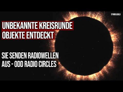 Unbekannte kreisrunde Objekte entdeckt - Sie senden Radiowellen aus - Odd Radio Circles
