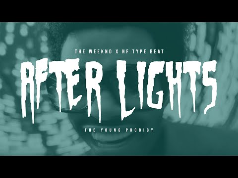 "[FREE]The Weeknd x NF Type Beat-""After Lights""-Sad Dark Rnb/Trap Beat"