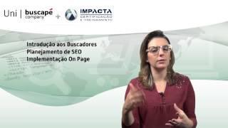 Curso Presencial SEO na Prática Impacta + Buscapé