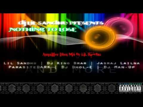 Amplifier Dhol Mix - LiL Sandhu+ DOWNLOAD LINK FOR MY CD 38 TRACKS!!!!!!