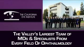 Eye Care & Surgery Center | The California Eye Institute | Fresno, CA