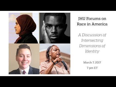 JHU Race in America A Discussion of Intersecting Dimensions of Identity