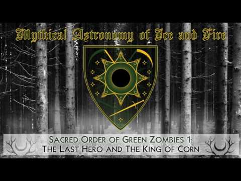 Sacred Order of Green Zombies 1: The Last Hero and The King of Corn