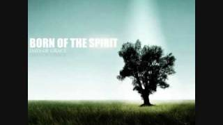 Born Of The Spirit -  Despertar