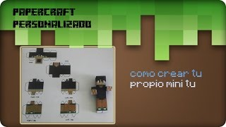 | Video tutorial | Hacer un papercraft con tu skin de minecraft