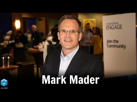 Mark Mader, Smartsheet | Smartsheet ENGAGE'18