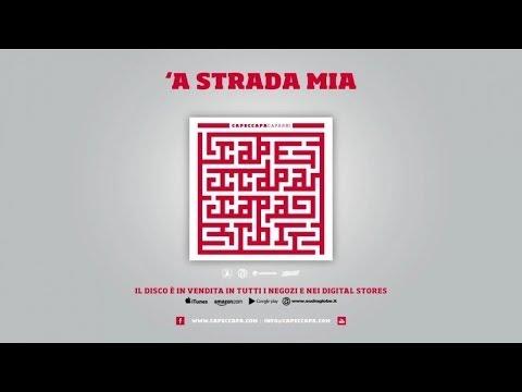 Capeccapa - 'A strada mia (Caparbi Album)