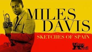 Miles Davis - Sketches of Spain (full album)