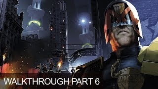 Judge Dredd: Dredd vs Death Walkthrough Gameplay Lets Play Chapter 6 Mean Streets