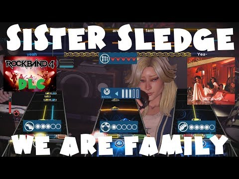 Sister Sledge  We Are Family  Rock Band 4 DLC Expert Full Band April 26th, 2018