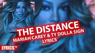 The Distance LYRICS | Mariah Carey & Ty Dolla $ign | Distance Lyric & Audio