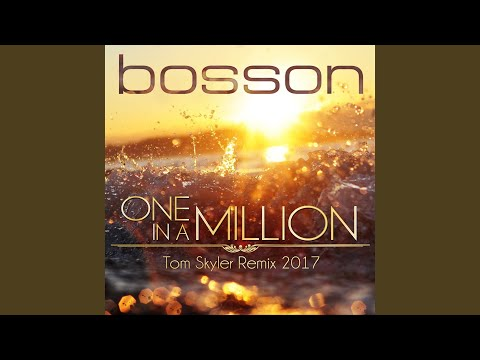 One in a Million (Tom Skyler Remix 2017)
