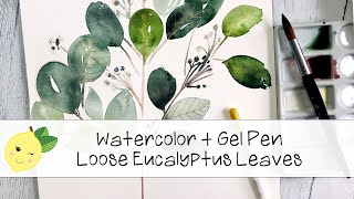 Painting Watercolor Loose Eucalyptus Leaves + Gel Pen Doodles // Subscriber Shoutouts!