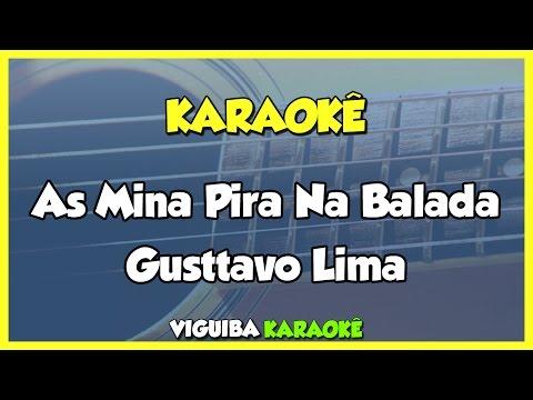 As Mina Pira - Gusttavo Lima  (Karaokê)