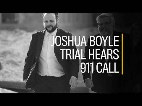 Joshua Boyle trial hears 911 call