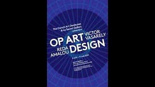 Exposition OP ART & DESIGN  - VICTOR VASARELY - REDA AMALOU à la Secret Gallery