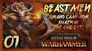 [1] KHAZRAK THE ONE-EYE - Total War: Warhammer (Beastmen - Khazrak) Campaign