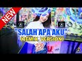 || SALAH APA AKU"
