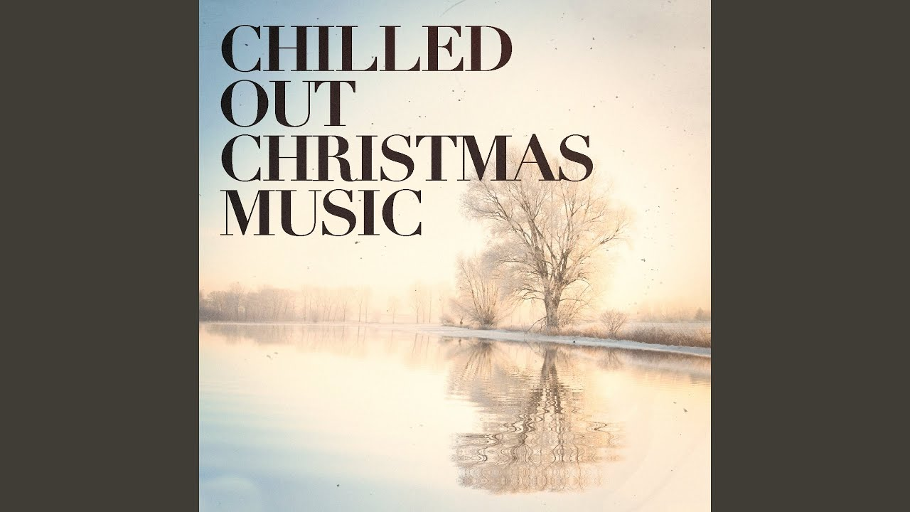 O Come All Ye Faithful (Chillout Acoustic Version)