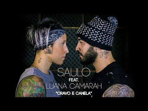 Saulo feat Luana Camarah - Cravo e Canela