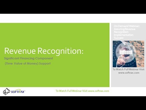 Revenue Recognition Significant Financing Component (Time Value of Money)