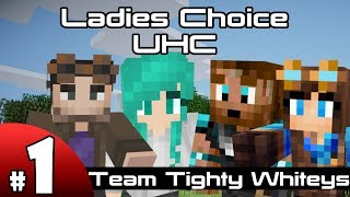 Ladies Choice UHC - Team Tighty Whiteys - Episode 1