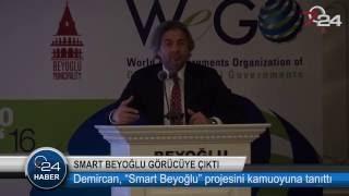 Ahmet Misbah Demircan -Smart Beyoğlu projesi görücüye çıktı