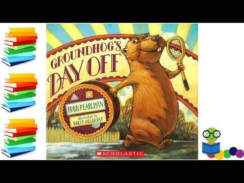 Groundhog's Day Off Kids Books Read Aloud