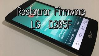 Como Restaurar Firmware LG G2 D295, D295F COM Stock Rom