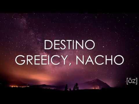 Greeicy, Nacho - Destino (Letra)
