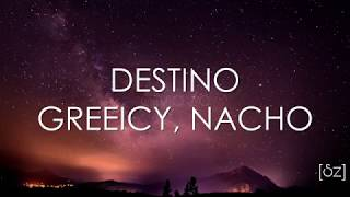 Greeicy, Nacho - Destino