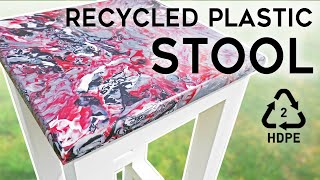 DIY Recycled Plastic Stool - Furniture made from HDPE!