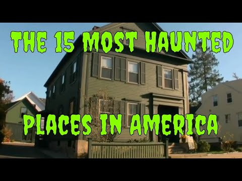 The 15 Most Haunted Places in America