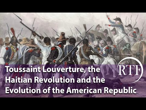 Toussaint Louverture, the Haitian Revolution and the Evolution of the American Republic   2020
