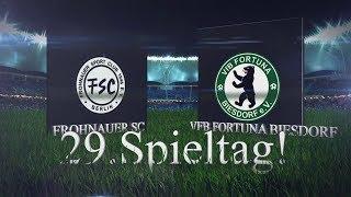 [29.Spieltag/Landesliga] FROHNAUER SC – VFB FORTUNA BIESDORF