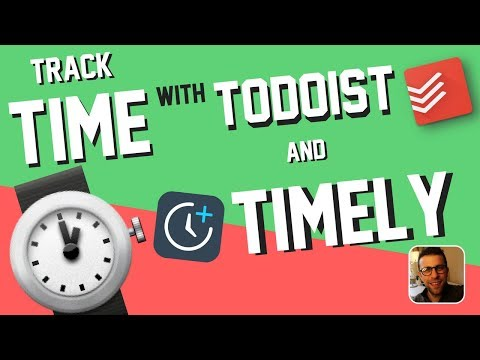Tracking Time with Todoist + Timely