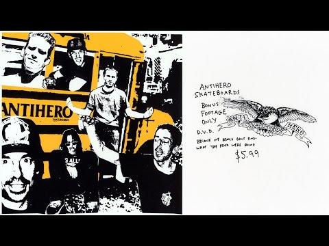 Antihero: Bonus Footage - 2006