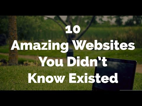 Top 10 Amazing Websites You Didn't Know Existed On The Internet