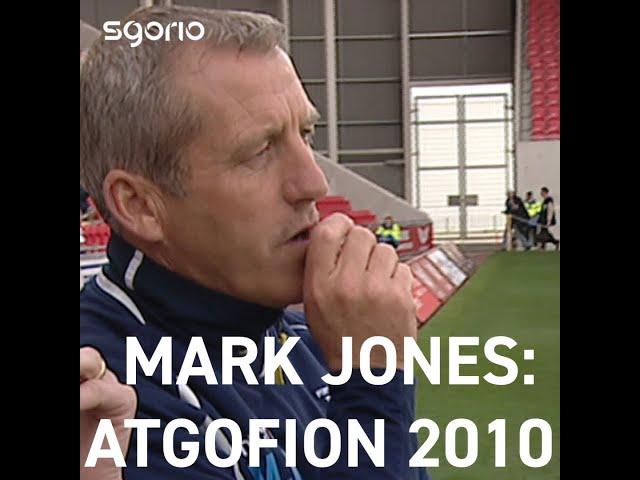 Mark Jones - Atgofion rownd derfynol Cwpan Cymru 2010 - Welsh Cup memories