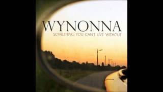 Wynonna - Something You Can