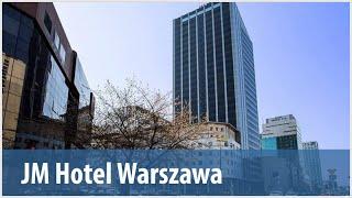 Byliśmy, widzieliśmy: JM Hotel Warszawa