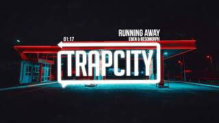EBEN &amp Besomorph - Running Away