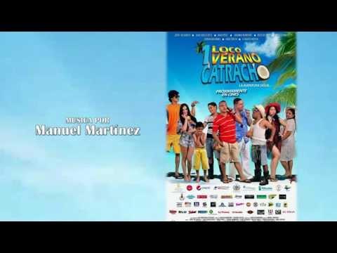 Un Loco Verano Catracho - Música Original - Manu Martínez