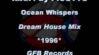 R.A.F. By PICOTTO - Ocean Whispers [Dream House Mix] *1996* [GFB092-GFB Records]